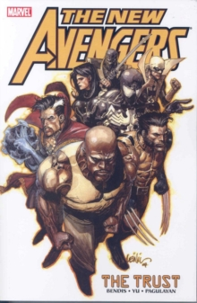 New Avengers : Trust Vol. 7, Paperback Book