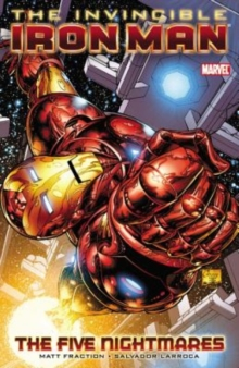 Invincible Iron Man : Five Nightmares Vol. 1, Paperback Book
