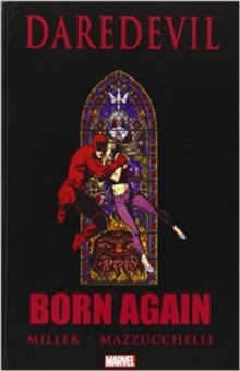 Daredevil : Born Again, Paperback Book