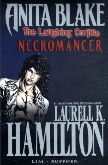 Anita Blake, Vampire Hunter : The Laughing Corpse Necromancer Book 2, Hardback Book