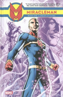 Miracleman : Dream of Flying Book 1, Hardback