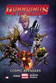 Guardians of the Galaxy : Cosmic Avengers (Marvel Now) Volume 1, Paperback Book