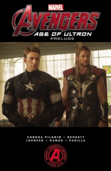 Marvel's the Avengers : Age of Ultron Prelude, Paperback