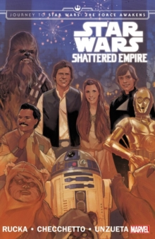 Star Wars: Journey to Star Wars: The Force Awakens - Shattered Empire, Paperback