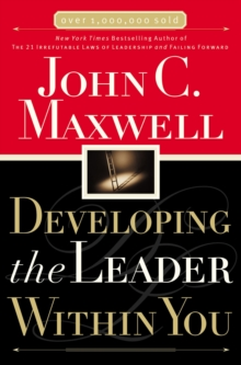 Developing the Leader within You, Paperback