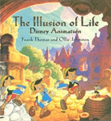 The Illusion of Life : Disney Animation, Hardback
