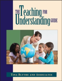 Teaching for Understanding Guide, Paperback
