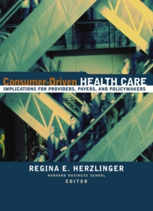 Image of Consumer-Driven Health Care : Implications for Providers, Payers, and Policy-Makers