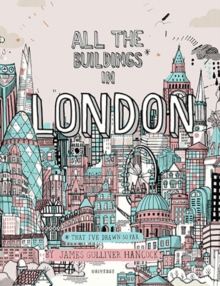 All the Buildings in London : That I've Drawn So Far, Hardback