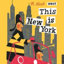 THIS IS NEW YORK 2017 WALL CALENDAR,