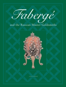 Faberge and the Russian Master Goldsmiths, Hardback