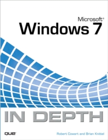 Microsoft Windows 7 in Depth, Paperback
