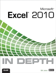 Microsoft Excel 2010 in Depth, Paperback