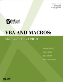 VBA and Macros : Microsoft Excel 2010, Paperback Book