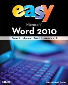 Easy Microsoft Word 2010, Paperback