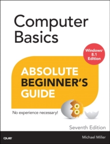 Computer Basics Absolute Beginner's Guide, Windows 8.1 Edition, Paperback