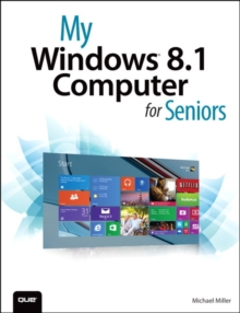 My Windows 8.1 Computer for Seniors, Paperback