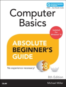 Computer Basics Absolute Beginner's Guide, Windows 10 Edition (Includes Content Update Program), Paperback
