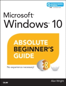 Windows 10 Absolute Beginner's Guide, Paperback Book