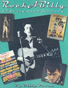 Rockabilly : A Forty-year Journey, Paperback