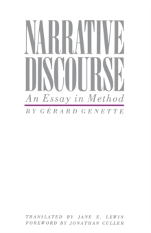 Narrative Discourse : An Essay in Method, Paperback