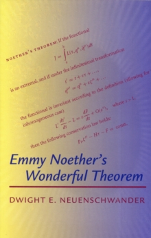 Emmy Noether's Wonderful Theorem, Paperback
