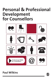 Personal and Professional Development for Counsellors, Paperback Book