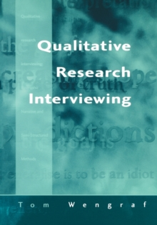 Qualitative Research Interviewing : Biographic Narrative and Semi-structured Methods, Paperback
