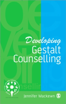 Developing Gestalt Counselling, Paperback