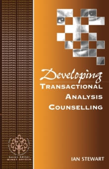 Developing Transactional Analysis Counselling, Paperback