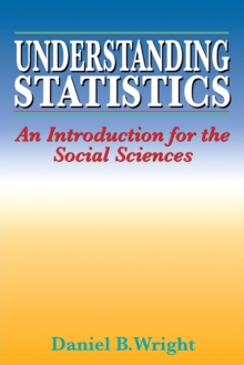 Understanding Statistics : An Introduction for the Social Sciences, Paperback