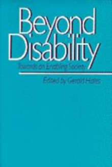 Beyond Disability : Towards an Enabling Society, Paperback Book