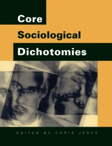Core Sociological Dichotomies, Paperback