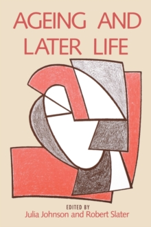 Ageing and Later Life, Paperback Book