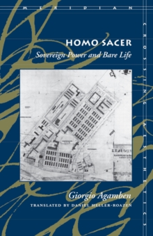 Homo Sacer : Sovereign Power and Bare Life, Paperback