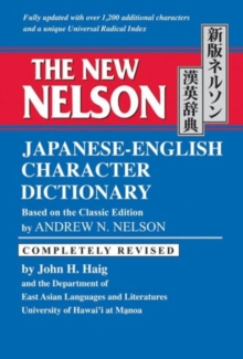The New Nelson Japanese-English Character Dictionary, Hardback