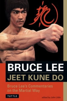 Jeet Kune Do : Bruce Lee's Commentaries on the Martial Way, Other printed item Book