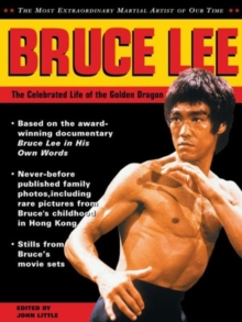 Bruce Lee : The Celebrated Life of the Golden Dragon, Paperback