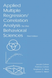 Applied Multiple Regression/Correlation Analysis for the Behavioral Sciences, Hardback