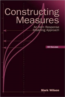 Constructing Measures : An Item Response Modeling Approach, Hardback