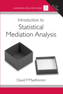 Introduction to Statistical Mediation Analysis, Paperback