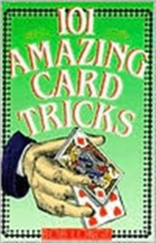 101 Amazing Card Tricks, Paperback