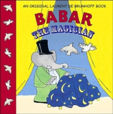 Babar the Magician, Hardback
