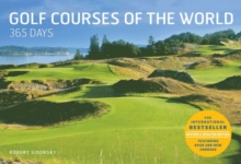 Golf Courses of the World 365 Days, Hardback Book
