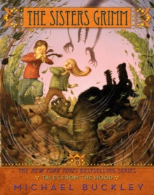 The Sisters Grimm : Tales from the Hood Bk. 6, Paperback
