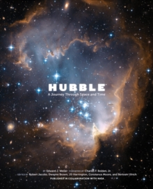 Hubble : A Journey Through Space and Time, Hardback