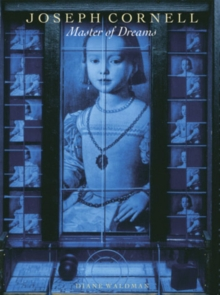 Joseph Cornell : Master of Dreams, Paperback Book