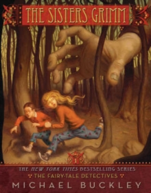 The Sisters Grimm : The Fairy-tale Detectives Bk. 1, Paperback