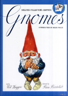 Gnomes Deluxe Collector's Edition, Hardback Book