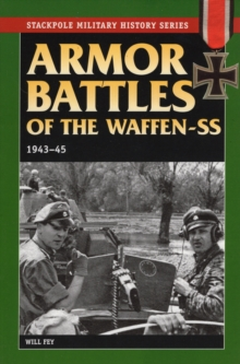 Armor Battles of the Waffen SS 1943-45, Paperback Book